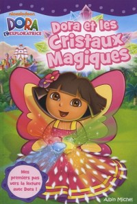 Dora et les cristaux magiques