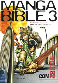 Manga Bible, Tome 3 : La composition