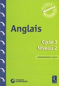Anglais - Cycle 3 - Niveau 2 (+ CD-Rom)