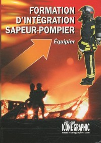 Formation Initiale sapeurs-pompiers - EQUIPIER (F.I.A.)