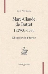 Marc-Claude de Buttet (1529/31-1586) : L'honneur de la Savoie