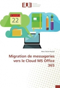 Migration de messageries vers le Cloud MS Office 365