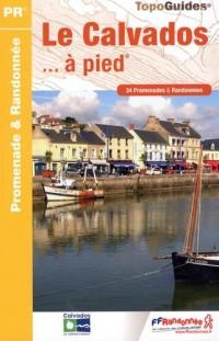 Le Calvados à pied : 34 promenades et randonnées