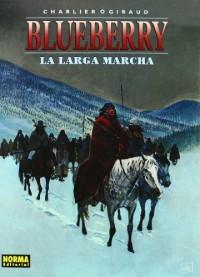 BLUEBERRY 20. LA LARGA MARCHA