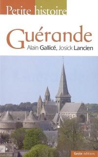 Petite Histoire de Guerande
