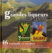 Les Grandes liqueurs du massif central