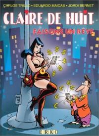 Claire de nuit : Faisons un rêve