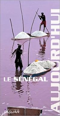 Le Sénégal aujourd'hui