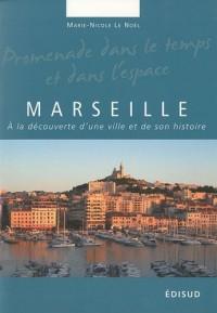 Marseille : A la découverte d'une ville et de son histoire