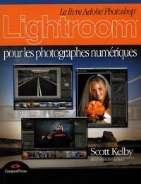 Lightroom pour les Photographes Numériques