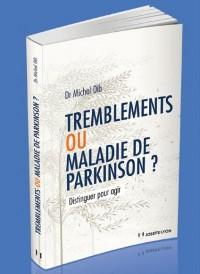 Tremblements ou maladie de Parkinson ? : Distinguer pour agir