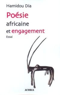 Poesie africaine et engagement : parcours libre