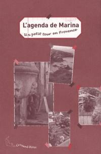 L'agenda de Marina : Un petit tour en Provence
