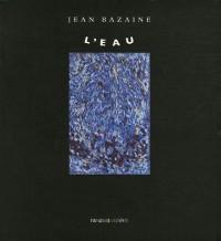 L'eau : Jean Bazaine
