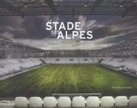 Le stade des Alpes : Grenoble