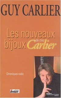 Les nouveaux bijoux de chez Carlier : Chroniques radio