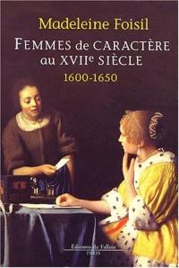 Femmes de caractère au XVIIème siècle