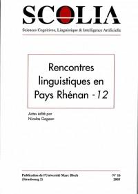 Scolia, N 16/2003. Rencontres Linguistiques en Pays Rhenan - 12