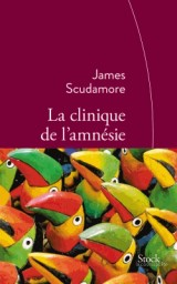 La clinique de l'amnésie