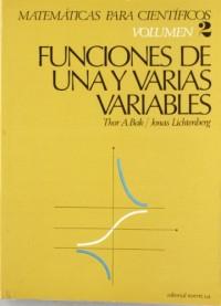 Matemáticas para Científicos. Funciones de una y varias variables reales. Volumen 2