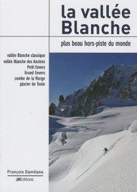 La vallée Blanche : Plus beau hors piste du monde
