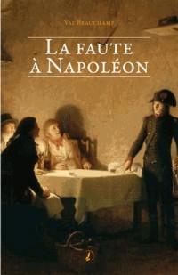 La Faute a Napoleon