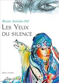 Les Yeux du Silence