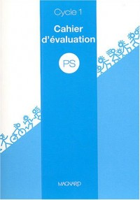 Cahier d'évaluation PS Cycle 1