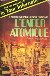 L'Enfer atomique : Demain l'apocalypse