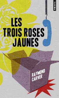 Les trois roses jaunes