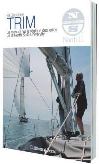 Trim - le manuel sur le réglage des voiles de la North Sails University