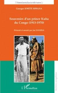 Souvenirs d'un prince Kuba du Congo (1913-1970)