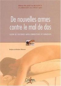 De nouvelles armes contre le mal de dos : Guide de postures auto-correctives & curatives