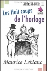 Les Huit coups de l'horloge: Arsène Lupin, Gentleman-Cambrioleur 11