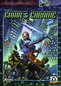 Shadowrun: La chair et le chrome