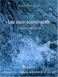 Les eaux souterraines : Connaissance et gestion