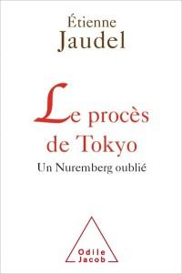 Le procès de Tokyo