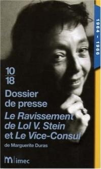 Le ravissement de Lov V. Stein et Le Vice-Consul de Marguerite Duras (1964-1966) : Dossier de presse