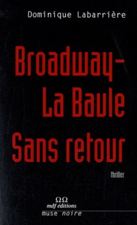 Broadway-la Baule Sans Retour