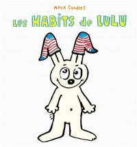 Habits de Lulu (les)