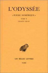 L'Odyssée, tome II (chants VIII à XV)