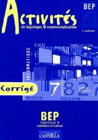 Activités de logistique & commercialisation BEP : Corrigé