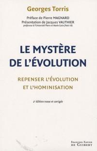 Le mystère de l'évolution : Repenser l'évolution et l'hominisation