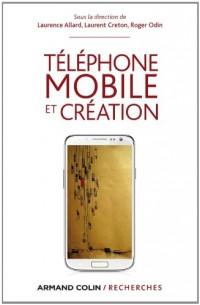 Téléphone mobile et création