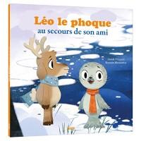 Mes p'tits albums - Léo le phoque, au secours de son ami