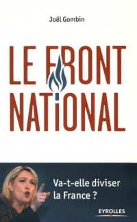 Le Front National: Va-t-elle diviser la France ?