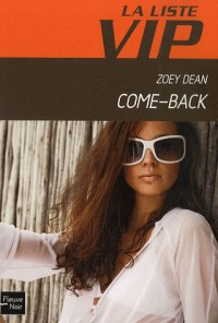La Liste VIP, Tome 9 : Come-back