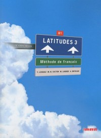 Latitudes 3 : Méthode de français B1 (1CD audio)