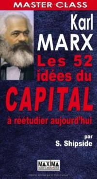 Karl Marx : Les 50 idées du Capital à réétudier aujourd'hui