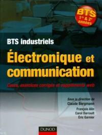 Électronique et communication BTS: Cours, exercices corrigés et bonus web